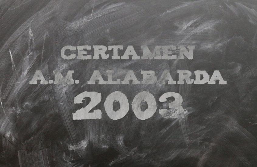 Certámen A.M. Alabarda 2003