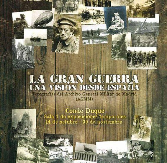 La Gran Guerra. Una visión desde España – Fotografías del Archivo General Militar de Madrid